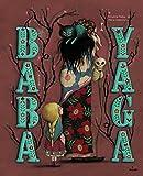 Baba Yaga | Palluy, Christine (1959-....). Auteur