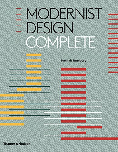 Modernist design complete par Dominic Bradbury