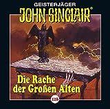 John Sinclair - Folge 126: Die Rache der Großen Alten. Teil 2 von 3. (Geisterjäger John Sinclair, Band 126)