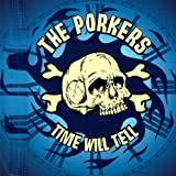 Time Will Tell by The Porkers
