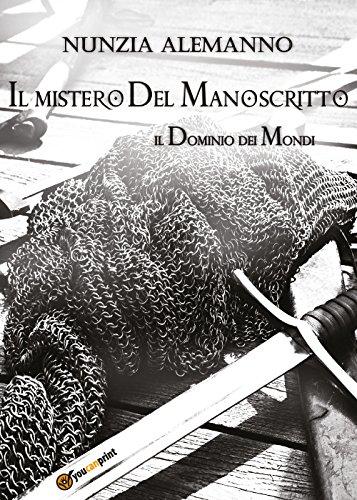 Il mistero del manoscritto. Il dominio dei mondi