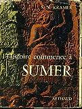 L'histoire commence à Sumer - Arthaud - 30/06/2008
