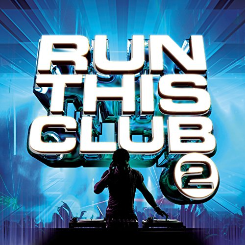Run This Club 2 [Explicit]