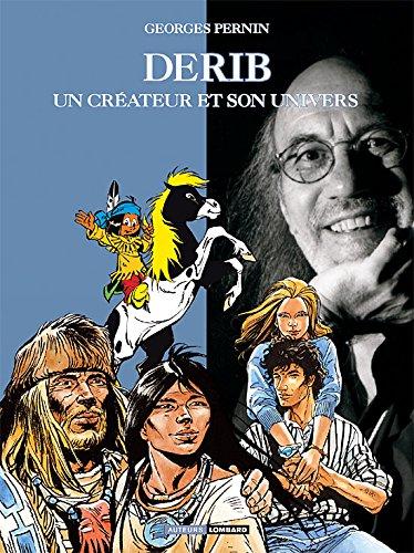 Auteurs Lombard - tome 9 - Derib, un Créateur et son Univers