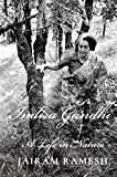 #10: Indira Gandhi: A Life in Nature