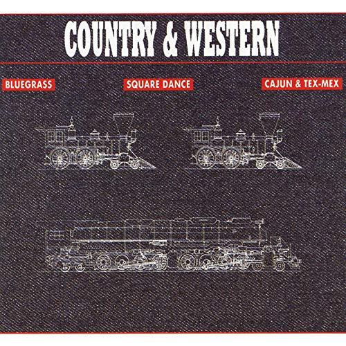 Country & Western: Bluegrass, Square Dance, Cajun & Tex-Mex