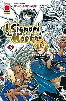 I Signori dei Mostri 3 (Manga) di [Hiroshi Shiibashi]