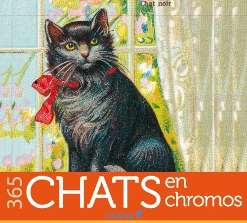 365 Chats en chromos par Collectif