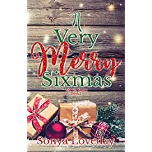 A Very Merry Sixmas (The Six Series Book 7)