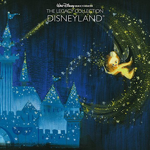 walt-disney-records-the-legacy-collection-disneyland