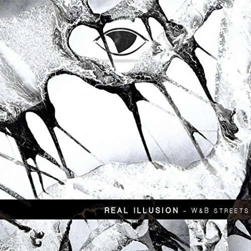 Real Illusion - W&B Streets