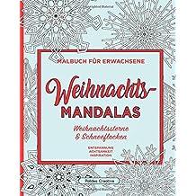 Weihnachts-Mandalas: Sterne, Schneeflocken und Ornamente