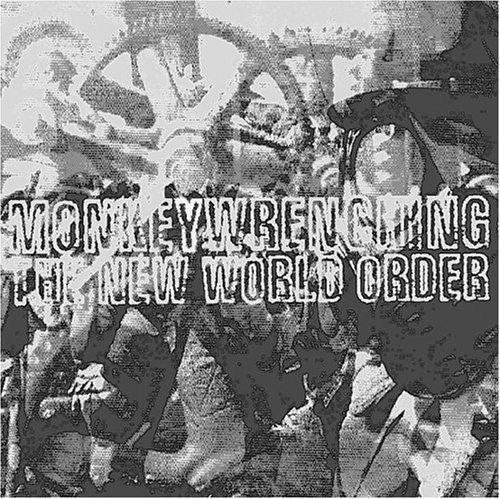 Monkeywrenching The New World Order: Global Capitalism & Its Discontents (AK Press Audio) by Noam Chomsky (2001-08-10)