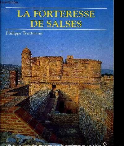 La forteresse de salses par Philippe Truttmann