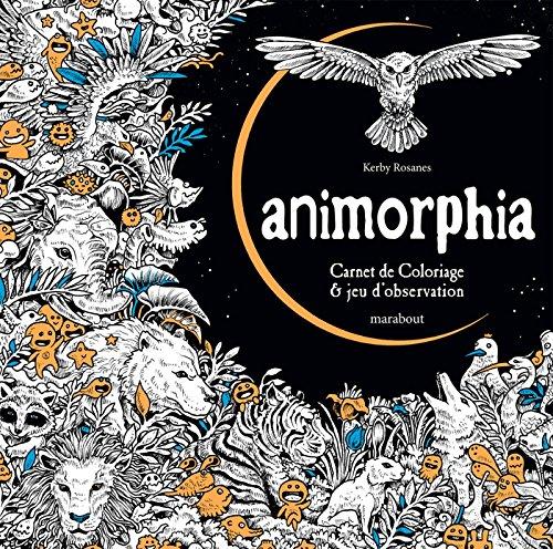 Animorphia - Carnet de coloriage & j...