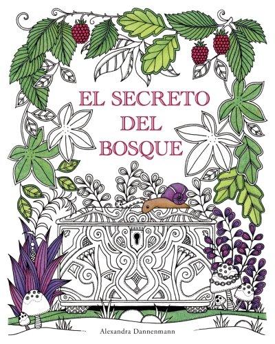 El Secreto del Bosque: Encuentra las joyas escondidas. Un libro para colorear para adultos. por Alexandra Dannenmann