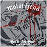Motörhead: You'll Get Yours-The Best Of (Audio CD)