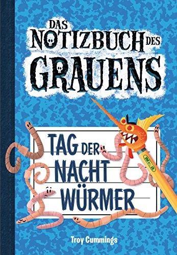Tag der Nachtwürmer - Notizbuch des Grauens Band 2 - Kinderbücher ab 8 Jahre für Jungen und Mädchen