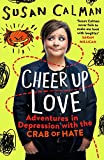 Best Books For Depressions - Cheer Up Love: Adventures in depression with the Review