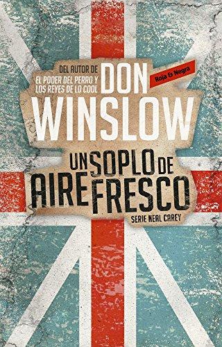 Descargar Libro Un Soplo De Aire Fresco / A Breath of Fresh Air (Neal Carey) de Don Winslow