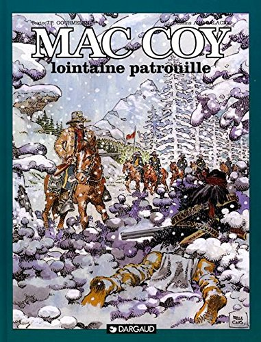 Mac Coy, tome 20 : Lointaine Patrouille