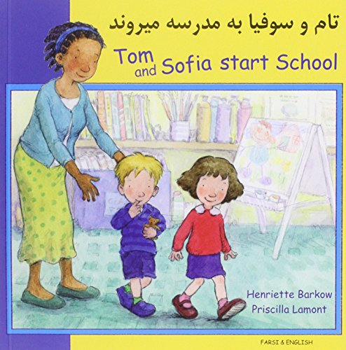Tom and Sofia Start School in Farsi and English Cover Image