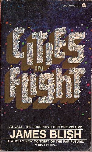 Cities in Flight: They Shall Have Stars; A Life for the Stars; Earthman Come Home; The Triumph of Time