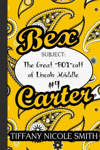 bex-carter-4-the-great-boycott-of-lincoln-middle-the-bex-carter-series