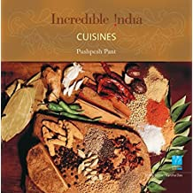 Cuisines Incredible India by Pushpesh Pant (2007-05-01)