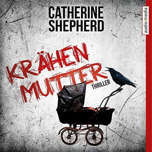 Buchseite und Rezensionen zu 'Krähenmutter' von Catherine Shepherd