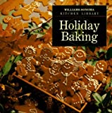 Holiday Baking (Williams Sonoma Kitchen Library) by Jeanne Thiel Kelley (1995-10-03)