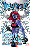 Image de Mystique By Brian K. Vaughan Ultimate Collection