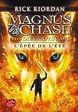 Magnus Chase et les dieux d'Asgard - Tome 1: L'épée de l'été...