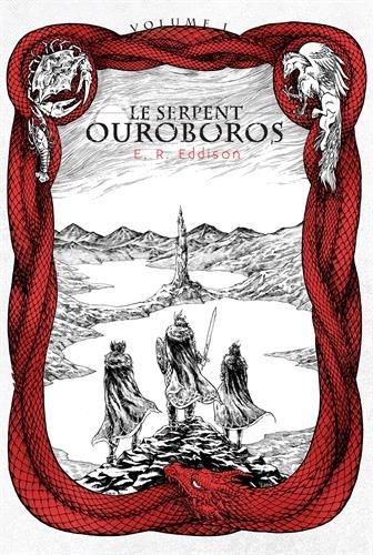 Le Serpent Ouroboros, Tome 1 : par E. R. Eddison