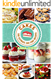 cakes: The Ultimat 200 cake recipes(cake recipes, cake pop crush, cakes books, cake pops, cake pops, mug cakes, mug cakes cookbook, mug cakes low carb, ... cooking recipes Book 1) (English Edition)
