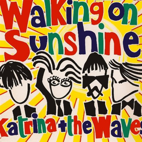 Walking On Sunshine (Band's Or...