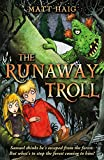 The Runaway Troll (Shadow Forest)