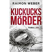 Kuckucksmörder: Thriller