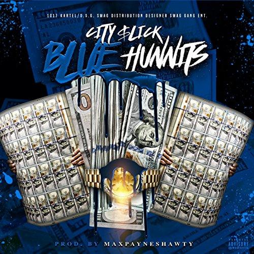 Blue Hunnits [Explicit]