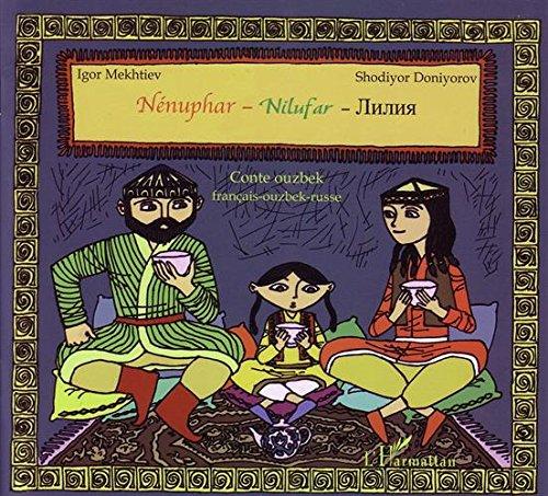 Nenuphar Nilufar Conte Ouzbek Français Ouzbek Russe