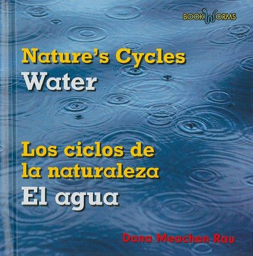 Water / El Agua (Bookworms: Nature's Cycles/ Bookworms: Los ciclos de la naturaleza)
