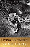 #7: Living with Tigers