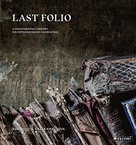 Last Folio: A photographic memory / Ein fotografisches Gedächtnis