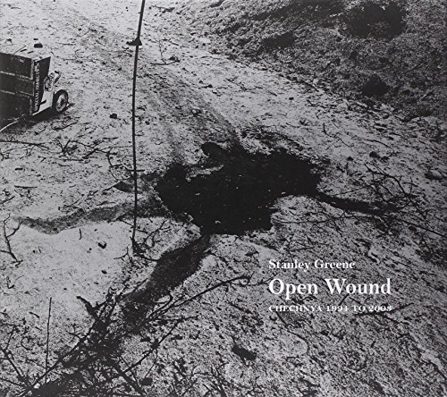 Open Wounds: Chechnya 1994-2003 (Photography) por Stanley Greene