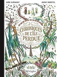 Chroniques de l'île perdue, tome 1 : Charlie et Sacha par Loïc Clément