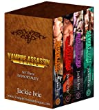 Immortality (Vampire Assassin League Bundle, 3) (Vampire Assassin League Boxset) (English Edition)