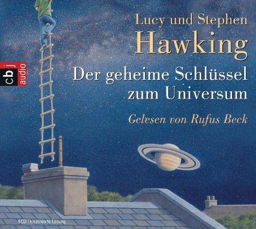 Der geheime Schlüssel zum Universum von Stephen Hawking Ausgabe inszenierte Lesung (2007) (Der Geheime Schlüssel)