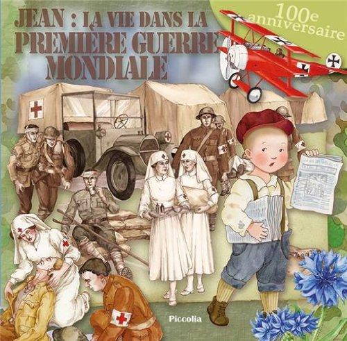Jean, la vie dans la Première Guerre mondiale