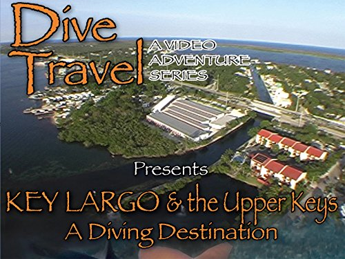 Key Largo and the Upper Keys - A Diving Destination -