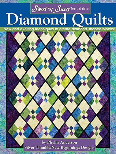 ates Diamond Quilts: New and Exciting Techniques to Create Diamond-Shaped Blocks! ()